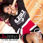 Фото Abrina - Actin Up (Feat.Eric Bellinger)