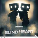 Фото Cazzette - Blind Heart (feat. Terri B!)