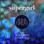 Фото Anna Naklab - Supergirl (feat. Alle Farben & Younotus)