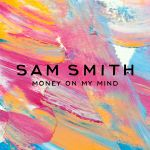 Фото Sam Smith - Money On My Mind (Remix)