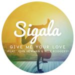 Фото Sigala - Give Me Your Love (feat. John Newman)