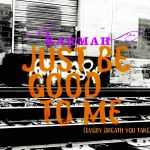 Фото Karmah - Just Be Good to Me (Every Breath You Take)