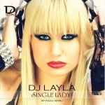 Фото DJ Layla - Single Lady (feat. Alissa)