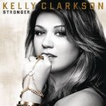 Фото Kelly Clarkson - Stronger (What Doesn't Kill You)