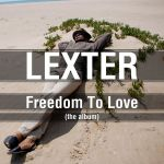 Фото Lexter - Freedom To Love