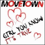 Фото Movetown - Girl You Know It's True