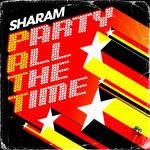 Фото Sharam - P.A.T.T. (Party All the Time)