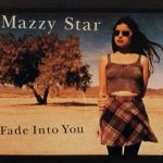 Фото Mazzy Star - Fade Into You