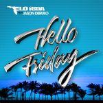 Фото Flo Rida - Hello Friday (Feat. Jason Derulo)