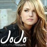 Фото Jojo - Too Little To Late