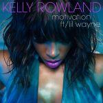 Фото Kelly Rowland - Motivation (Feat.Lil Wayne)