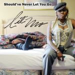 Фото Lil' Mo - Should've Never Let You Go