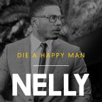 Фото Nelly - Die a Happy Man