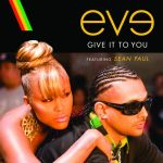 Фото Sean Paul - Give It To You (Feat Eve)