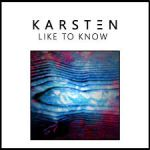 Фото KARSTEN - Like To Know