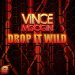 Фото Vince Moogin - Drop It Wild
