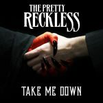 Фото The Pretty Reckless - Take Me Down