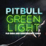 Фото Pitbull - Greenlight (feat. Flo Rida)