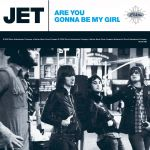 Фото Jet - Are You Gonna Be My Girl