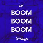 Фото Indaqo - Boom Boom Boom