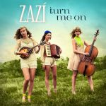 Фото Zazi - Turn Me On