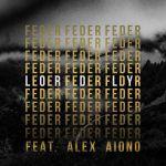Фото Feder - Lordly (feat.Alex Aiono)