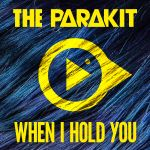 Фото The Parakit - When I Hold You (feat. Alden Jacob)