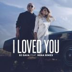 Фото DJ Sava - I Loved You (feat. Irina Rimes)