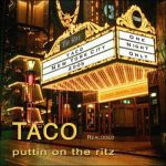 Фото Taco - Puttin' on the Ritz