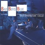 Фото Bad Boys Blue - Gimme Gimme Your Lovin