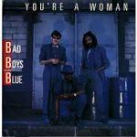 Фото Bad Boys Blue - You're A Woman