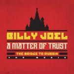 Фото Billy Joel - A Matter of Trust