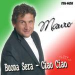 Фото Mauro - Buona Sera Ciao Ciao