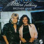 Фото Modern Talking - Brother Louie