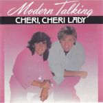 Фото Modern Talking - Cheri Cheri Lady