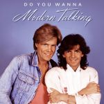 Фото Modern Talking - Do you wanna