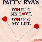 Фото Patty Ryan - You're My Love, You're My Life