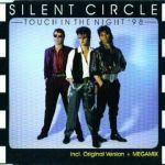 Фото Silent Circle - Touch In The Night