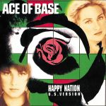 Фото Ace Of Base - Happy Nation