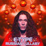 Фото E-Type - Russian Lullaby