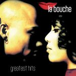 Фото La Bouche - Be My Lover