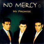Фото No Mercy - Where Do You Go