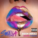 Фото Jason Derulo - Swalla (feat. Nicki Minaj & Ty Dolla )