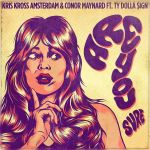 Фото Kris Kross Amsterdam & Conor Maynard - Are You Sure (feat. Ty Dolla Sign)