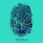 Фото Disciples - On My Mind