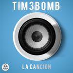 Фото Tim3bomb - La Cancion