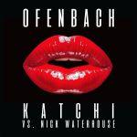 Фото Ofenbach - Katchi (Denis First Remix) (feat.Nick Waterhouse)