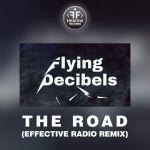 Фото Flying Decibels - The Road (Effective Radio Remix)