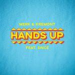 Фото Merk & Kremont - Hands Up (feat. DNCE)