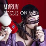 Фото Maruv - Focus On Me